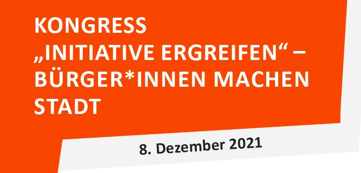 """8. Dezember 2021 - große Veranstaltung """"Initiative ergreifen - Bürger*innen machen Stadt"""" in der Rohrmeisterei, Schwerte"""